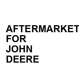 Aftermarket for John Deere